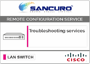 CISCO L2 LAN Switch Troubleshooting services For Model Series SF300, SG300, SF350, SG350