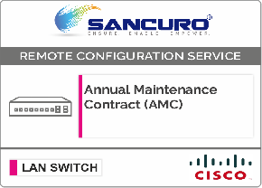 Annual Maintenance Contract (AMC) For CISCO L2 LAN Switch For Model Series 2960-L, C2960X, C2960XR, SF500, SG500