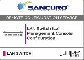 Juniper L2 LAN Switch Management Console Configuration