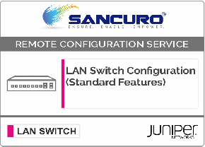 JUNIPER L2  LAN Switch Configuration (Standard Features) For Model EX9200