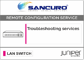 JUNIPER L2 LAN Switch Troubleshooting services