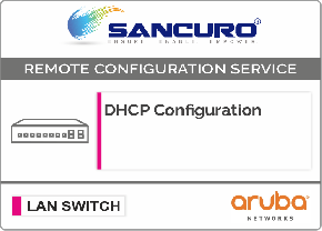 DHCP Configuration For Aruba LAN Switch L3 For Model Series 2930M