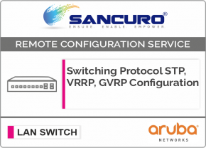 Switching Protocol STP, VRRP, GVRP Configuration For Aruba  L3 LAN Switch For Model Series 2930M