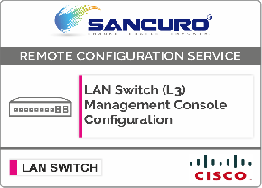 Cisco L3 LAN Switch Management Console Configuration For Model Series SF300, SG300, SF350, SG350