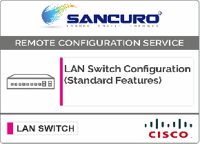 CISCO L3  LAN Switch Configuration (Standard Features) For Model Series SF300, SG300, SF350, SG350