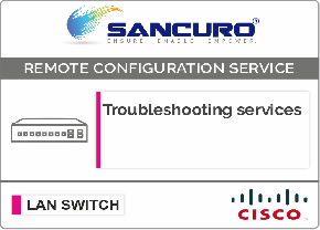 CISCO L3 LAN Switch Troubleshooting services For Model Series SF300, SG300, SF350, SG350