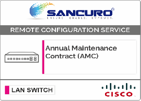 Annual Maintenance Contract (AMC) for CISCO L3 LAN Switch For Model Series SF300, SG300, SF350, SG350